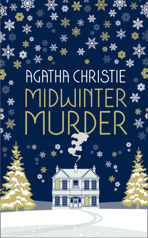 MIDWINTER MURDER : Fireside Mysteries from the Queen of Crime -  Hardback