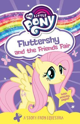 My Little Pony Fluttershy And The Friends Fair - Paperback