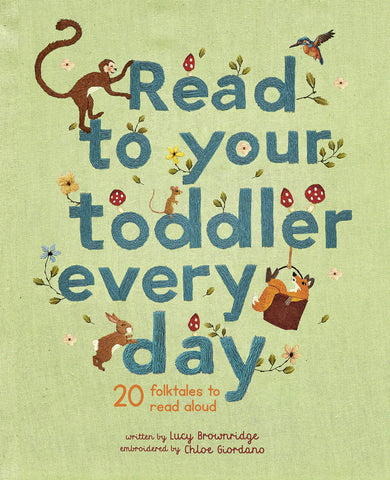 Read To Your Toddler Every Day - Hardback