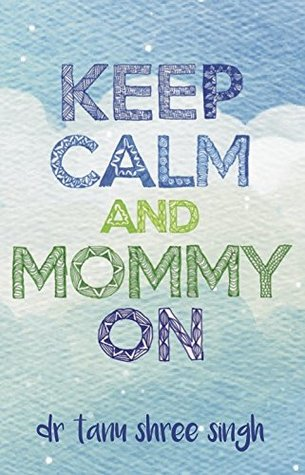 Keep Calm and Mommy On - Author Signed Copy - Kool Skool The Bookstore