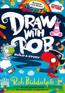 Draw With Rob: Build a Story - Paperback