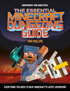 The Essential Minecraft Dungeons Guide  - Paperback