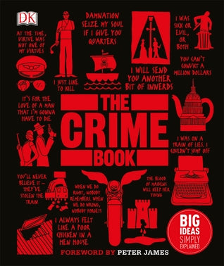 Big Ideas Simply Explained : The Crime Book - Hardback - Kool Skool The Bookstore