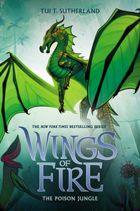 Wings Of Fire #13 : The Poison Jungle  - Hardback