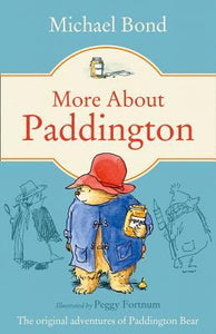 Paddington Bear #2 : More About Paddington - Paperback