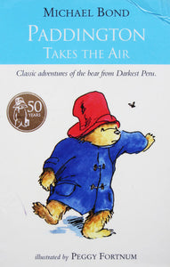 Paddington Bear #9 : Paddington Takes the Air - Paperback