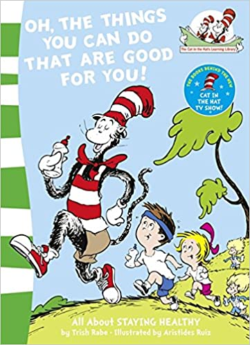 Dr Seuss : The Cat In The Hat's Learning Library : Oh, The Things You Can Do That Are Good For You! - Paperback - Kool Skool The Bookstore