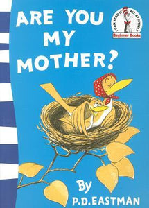 Dr Seuss : Are You My Mother? - Paperback - Kool Skool The Bookstore