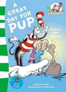 Dr Seuss : The Cat In The Hat's Learning Library : A Great Day for Pup - Paperback - Kool Skool The Bookstore