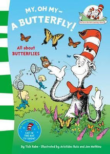 Dr Seuss : The Cat In The Hat's Learning Library : My Oh My A Butterfly - Paperback - Kool Skool The Bookstore