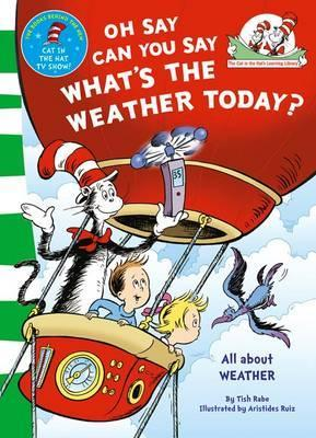 Dr Seuss : The Cat In The Hat's Learning Library : Oh Say Can You Say What's The Weather Today - Paperback - Kool Skool The Bookstore