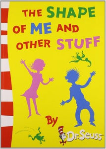 Dr Seuss : The Shape of Me and Other Stuff - Paperback - Kool Skool The Bookstore