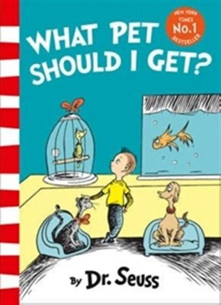 Dr Seuss : What Pet Should I Get? - Paperback - Kool Skool The Bookstore