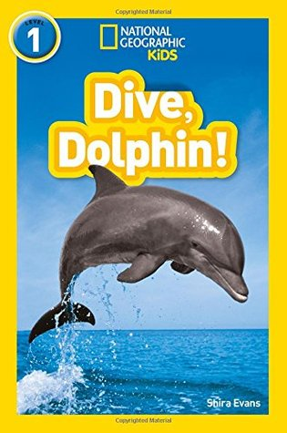 National Geographic Reader Level 1 : Dive, Dolphin! - Paperback