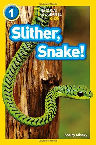 National Geographic Reader Level 1 : Slither, Snake! - Paperback