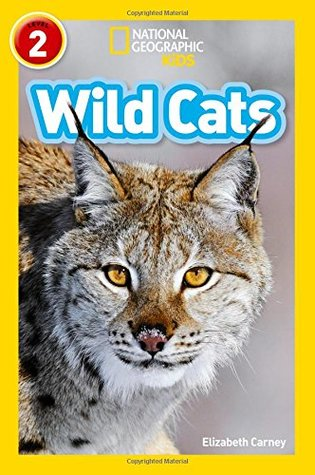 National Geographic Reader Level 2 : Wild Cats - Paperback