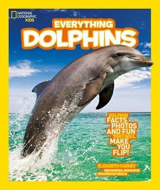 National Geographic Kids : Everything Dolphins - Paperback