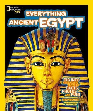 National Geographic Kids : Everything Ancient Egypt - Paperback