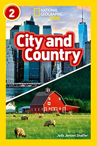 National Geographic Reader Level 2 : City and Country - Paperback