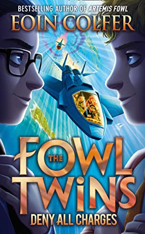 The Fowl Twins #2 : Deny All Charges - Paperback