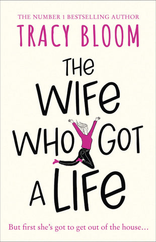 The Wife Who Got a Life - Paperback