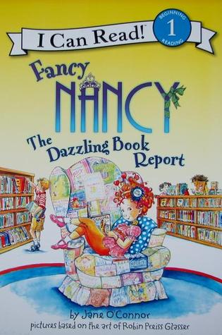 I CAN READ LEVEL 1 : FANCY NANCY THE DAZZLING BOOK REPORT - Kool Skool The Bookstore