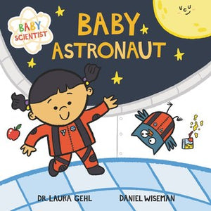 BABY SCIENTIST : BABY ASTRONAUT - Kool Skool The Bookstore