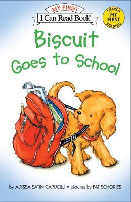 My First I Can Read : Biscuit Goes to School - Paperback
