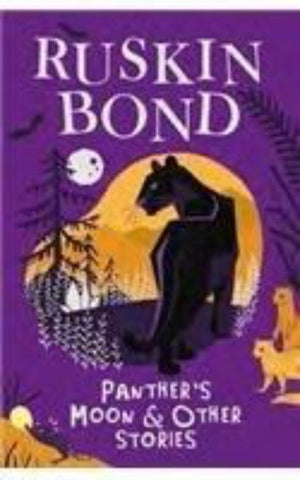 Ruskin Bond : Panthers Moon and Other Stories - Paperback
