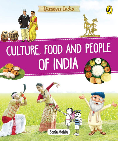 Discover India : Culture Food and People of India - Paperback