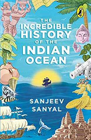 The Incredible History of the Indian Ocean - Paperback