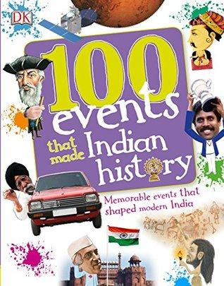 100 Events That Made Indian History - Paperback - Kool Skool The Bookstore