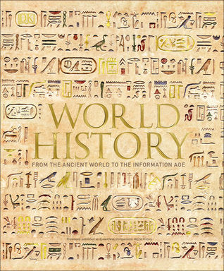 DK World History: From the Ancient World to the Information Age - Hardback - Kool Skool The Bookstore