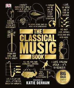 Big Ideas Simply Explained : The Classical Music Book - Hardback - Kool Skool The Bookstore