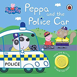 Peppa Pig : Peppa And the Police Car Sound Book - Board Book