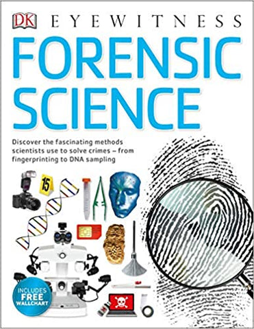 DK EYEWITNESS : Forensic Science: Discover the Fascinating Methods Scientists Use to Solve Crimes - Kool Skool The Bookstore