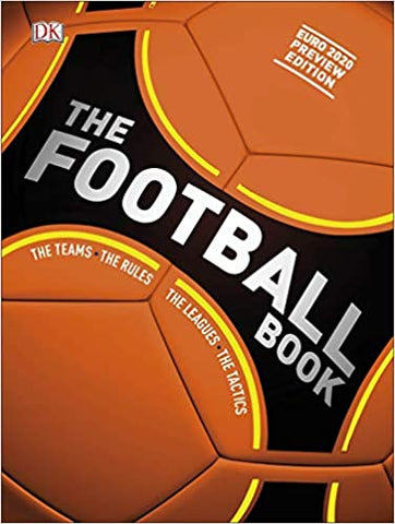 The Football Book: The Teams, The Rules, The Leagues, The Tactics - Hardback - Kool Skool The Bookstore