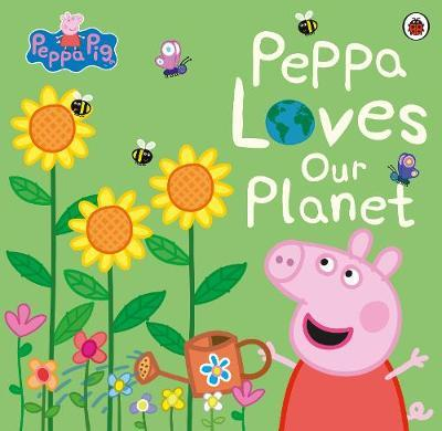 Peppa Pig : Peppa Loves Our Planet - Paperback