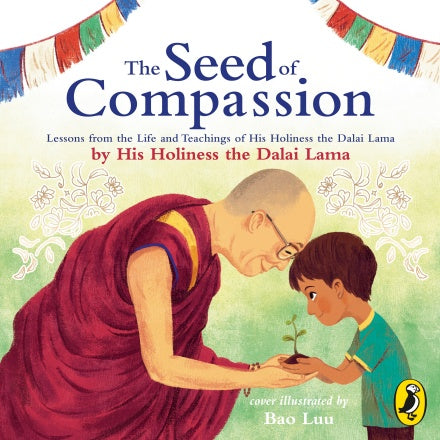 The Seed of Compassion - Hardback