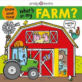 What's on My Farm?: A slide-and-find book with flaps - Kool Skool The Bookstore