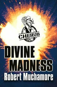 CHERUB #5 : Divine Madness - Kool Skool The Bookstore
