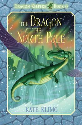 DRAGON KEEPERS 6 : THE DRAGON AT THE NORTH POLE - Kool Skool The Bookstore