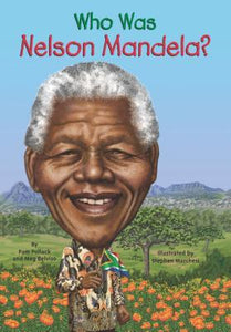 Who Was Nelson Mandela? - Paperback - Kool Skool The Bookstore
