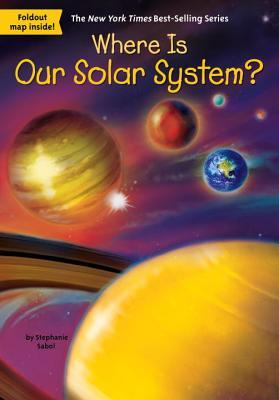 Where Is Our Solar System? - Paperback - Kool Skool The Bookstore