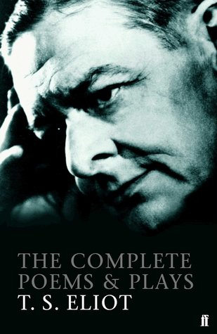 Complete Poems & Plays Of T.S. Eliot - Kool Skool The Bookstore