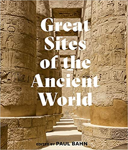 Pre-Order : Great Sites of the Ancient World - Hardback