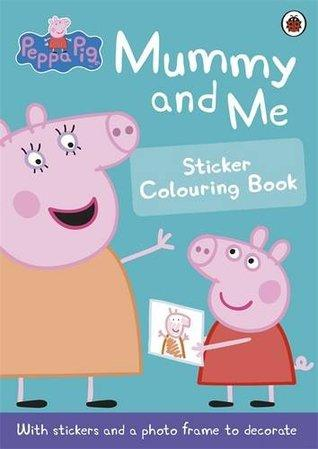 Peppa Pig : Mummy and Me Sticker Book - Paperback - Kool Skool The Bookstore
