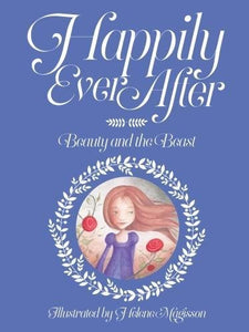 Happily Ever After: Beauty and the Beast - Paperback