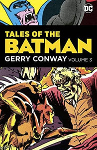Tales of the Batman: Gerry Conway Vol. 3 - Hardback - Kool Skool The Bookstore
