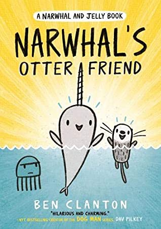 Narwhal and Jelly #4 : Narwhal's Otter Friend - Paperback